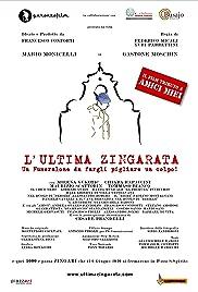 L'ultima zingarata Poster
