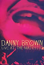 Danny Brown: Live at the Majestic