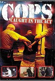 Cops Poster - TV Show Forum, Cast, Reviews