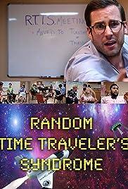 RTTS (Random Time Traveler's Syndrome) Poster