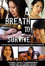 A Breath to Survive