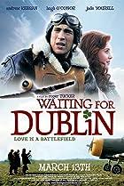 Waiting for Dublin (2007) Poster