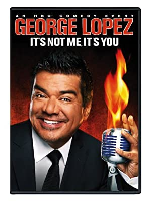 Where to stream George Lopez: It's Not Me, It's You