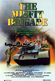 The Misfit Brigade (1987) Poster - Movie Forum, Cast, Reviews