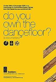 Do You Own the Dançefloor? Poster