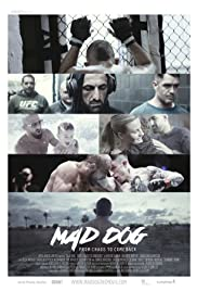 Mad Dog - From Chaos to Comeback Poster