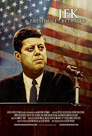 JFK: A President Betrayed (2013)