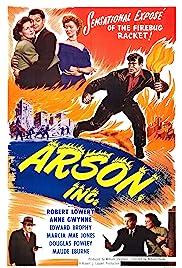 Arson, Inc.(1949) Poster - Movie Forum, Cast, Reviews