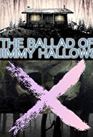 The Ballad of Jimmy Hallows Poster