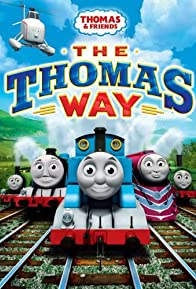 Primary photo for Thomas & Friends: The Thomas Way