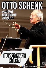 Otto Schenk rezitiert, parodiert, dirigiert - Humor nach Noten Poster