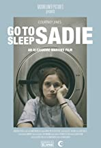 Go to Sleep, Sadie