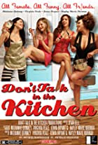 Don't Talk in the Kitchen Presents