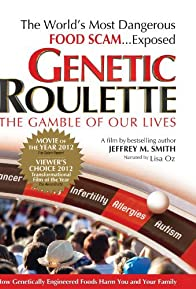 Primary photo for Genetic Roulette: The Gamble of our Lives