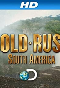 Primary photo for Gold Rush: South America