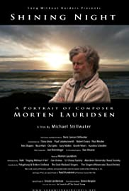 Shining Night: A Portrait of Composer Morten Lauridsen Poster
