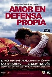 Amor en defensa propia Poster
