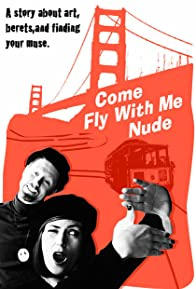 Primary photo for Come Fly with Me Nude