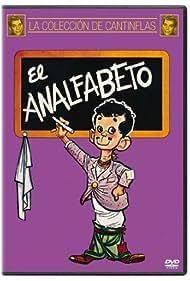 El analfabeto Poster - Movie Forum, Cast, Reviews