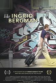 Like Ingrid Bergman Poster