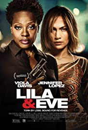 Movies mobile download Lila \u0026 Eve [WEBRip]
