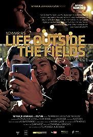 Neymar Jr's Life Outside the Fields Poster