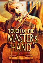 Touch of the Master's Hand Poster