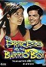 The Princess & the Barrio Boy