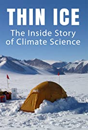 Thin Ice: The Inside Story of Climate Science Poster