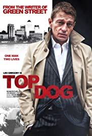 Top Dog (2014) Poster - Movie Forum, Cast, Reviews