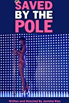 Saved by the Pole