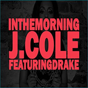 Downloading free adult movie J. Cole Feat. Drake: In the Morning USA [2048x1536]