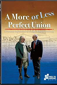 Primary photo for A More or Less Perfect Union: A Personal Exploration by Judge Douglas Ginsburg- A Constitution in Writing