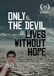 Only the Devil Lives Without Hope (2020)