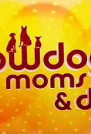 Showdog Moms & Dads Poster