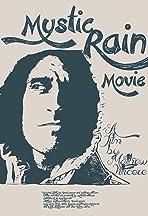 Mystic Rain Movie