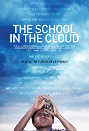 The School in the Cloud (2018) Poster - Movie Forum, Cast, Reviews