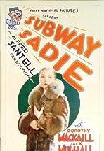 Subway Sadie