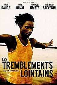 Les tremblements lointains (2008)