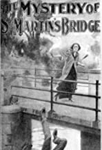 The Mystery of St. Martin's Bridge