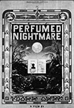 Perfumed Nightmare