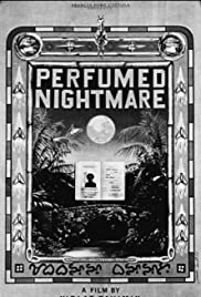 Perfumed Nightmare (1977) Poster - Movie Forum, Cast, Reviews
