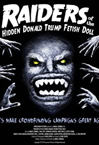 Primary photo for Raiders of the Hidden Donald Trump Fetish Doll