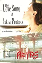The Love Song of Iskra Prufrock