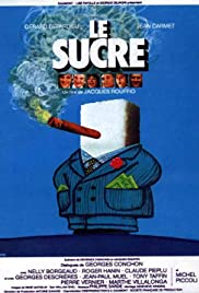 Le sucre(1978) Poster - Movie Forum, Cast, Reviews