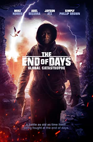 Where to stream The End of Days: Global Catastrophe