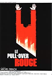 Le pull-over rouge(1979) Poster - Movie Forum, Cast, Reviews