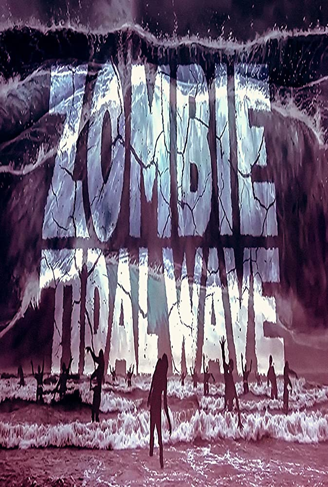 Zombie Tidal Wave (2019) English 279MB HDRip Download
