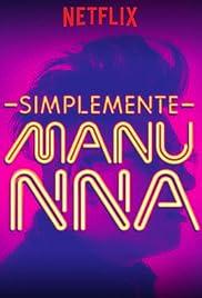 Manu Nna: Simplemente Manu NNa (2017) 1080p
