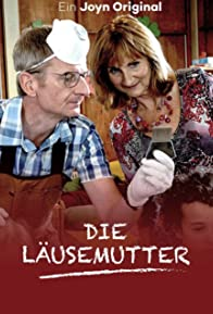Primary photo for Die Läusemutter